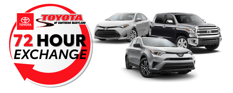 72 Hour Exchange Policy Any Vehicle Purchased From Toyota Of Southern Maryland