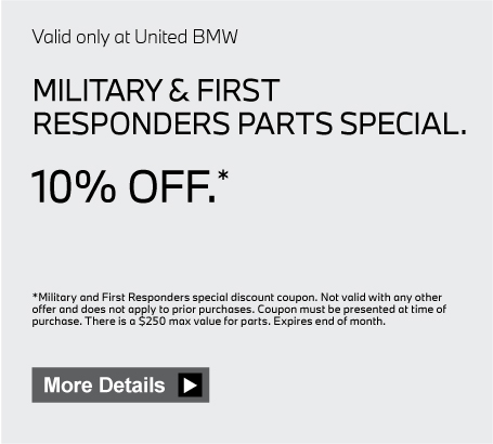 Valid only at United BMW. Military & First Responders Parts 10% Off. Click here for details.