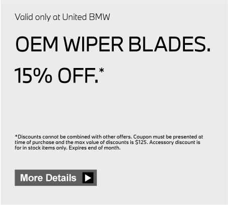 Valid only at United BMW. OEM Wiper Blades 10% off. Click here for details.