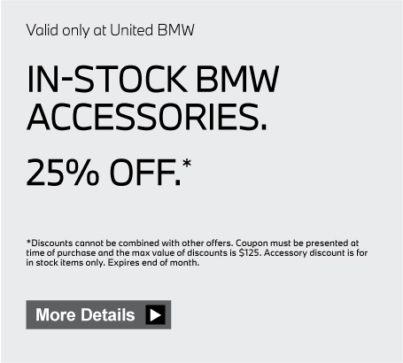 Valid only at United BMW. In stock BMW accessories 20% Off. Click here for details.