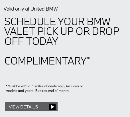 Valid only at United BMW: ANY PREVIOUSLY RECOMMENDED SERVICES FROM UNITED BMW 10% OFF* View details.M VEHICLES ARE EXCLUDED AND PRICES MAY VARY. Click here for details.