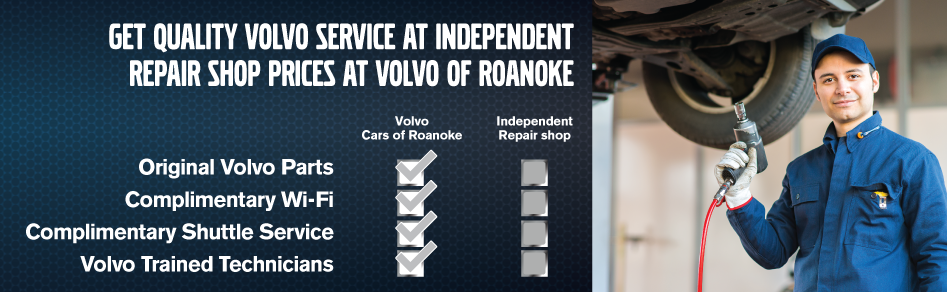 Get Quality Service at Independant Repair Shop Prices at Volvo of RoanokeOriginal Volvo Parts. Complimentary WI-FI. Complimentary Shuttle Service. Volvo Trained Technicians.