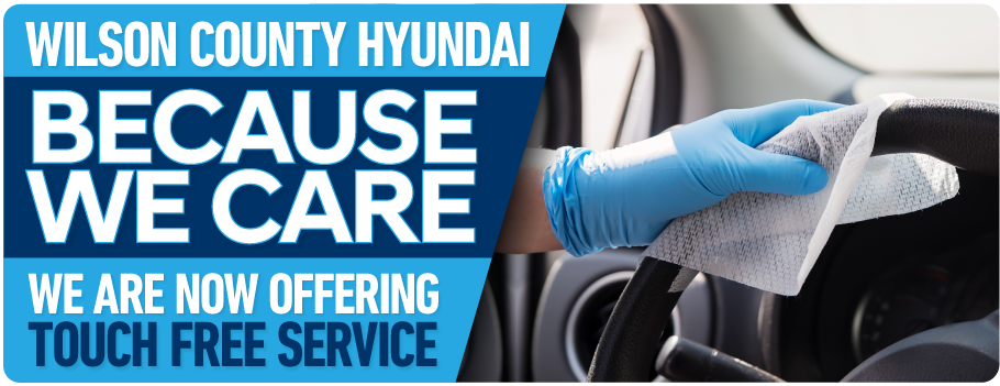 Wilson County Hyundai is now offering Touch Free Service