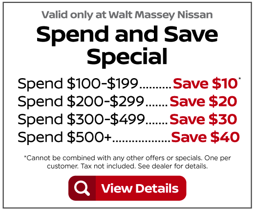 Spend and Save Special Save up to $40 - Click to View Details