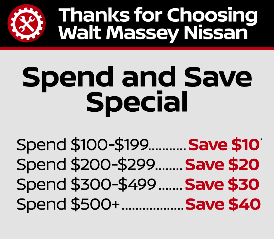 Spend and Save Special Save up to $40 at Walt Massey Nissan